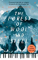The Forest of Wool and Steel: Winner of the Japan Booksellers' Award