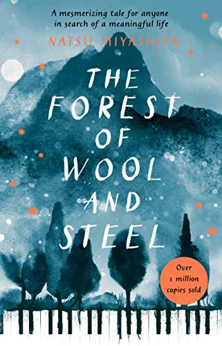 The Forest of Wool and Steel: Winner of the Japan Booksellers' Award (English Edition)