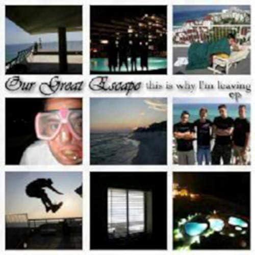 Our Great Escape
