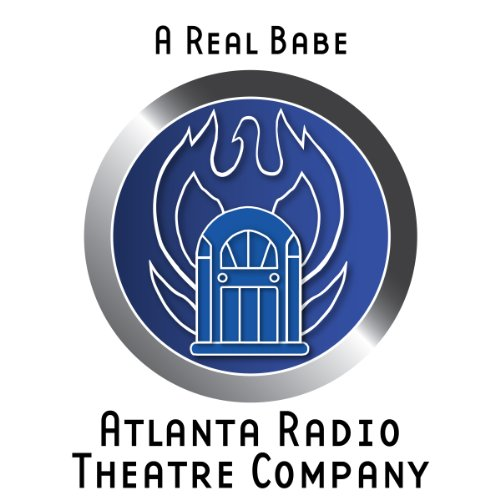 A Real Babe (Dramatized) audiobook cover art