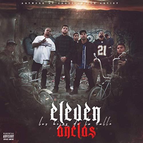 Eleven Anclas [Explicit]