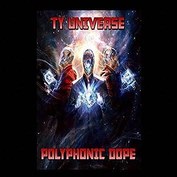 Polyphonic Dope