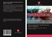 Crescimento do Setor de Manufatura no México: 1986-2012: A indústria transformadora e o seu impacto na economia nacional