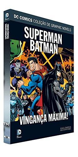 DC Graphic Novels. Superman/Batman. Vingança Máxima