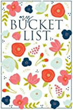 My Bucket List: A Creative and Inspirational Journal for Ideas and Adventures