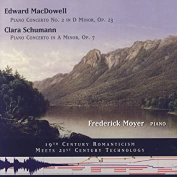 Edward MacDowell/Clara Schumann Two Piano Concerti