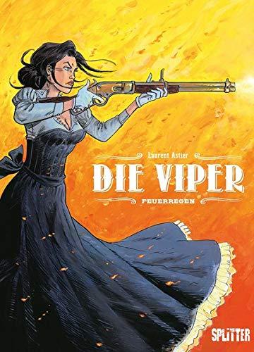 Die Viper. Band 1: Feuerregen