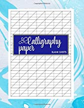Calligraphy Paper Blank Sheets: Practice Paper for Hand Lettering and Calligraphy Book