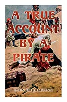 The Pirates of Panama: A True Account by a Pirate