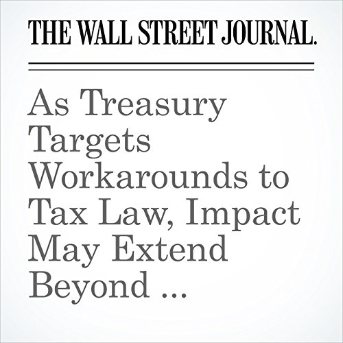 As Treasury Targets Workarounds to Tax Law, Impact May Extend Beyond High-Tax States audiobook cover art