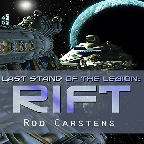 Last Stand of the Legion: Rift audiobook cover art