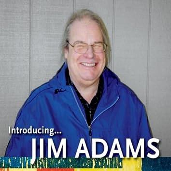 Introducing... Jim Adams