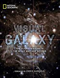 Visual Galaxy: The Ultimate Guide to the Milky Way and Beyond