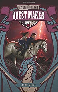 Quest Maker (Last Dragon Charmer) by Laurie McKay (2016-02-02)