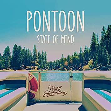 Pontoon State of Mind