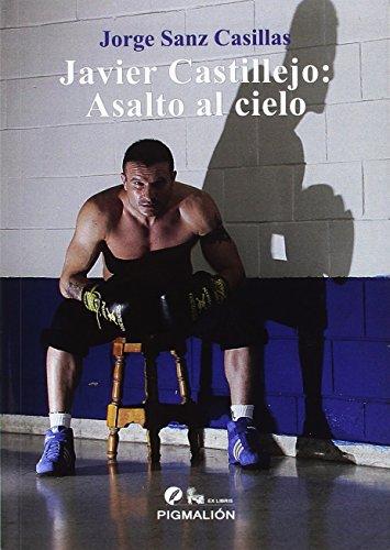 Javier Castillejo: Asalto al cielo: 9 (Pigmalión Ex Libris)