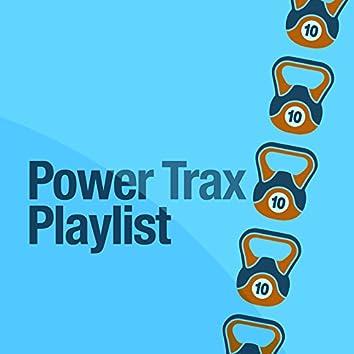 Power Trax Playlist