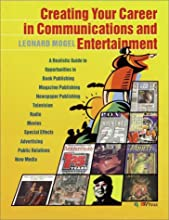 Creating Your Career in Communications and Entertainment