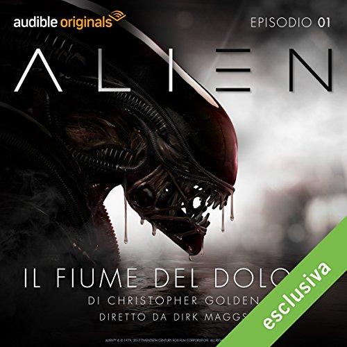 Alien - Il fiume del dolore 1 | Christopher Golden