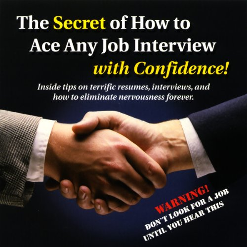 The Secret of How to Ace any Job Interview with Confidence! Titelbild