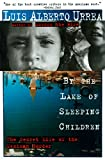 By the Lake of Sleeping Children: The Secret Life...