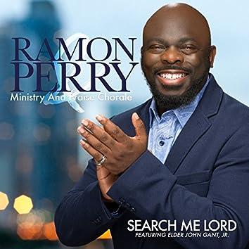 Search Me Lord (feat. Elder John Gant, Jr.)