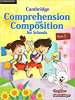 Cambridge Comprehension and Composition for Schools Book 5