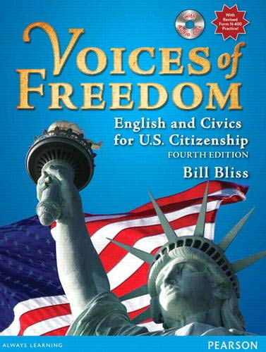 Voices Of Freedom English And Civics For U S Citizenship With Audio Cds 4th Edition