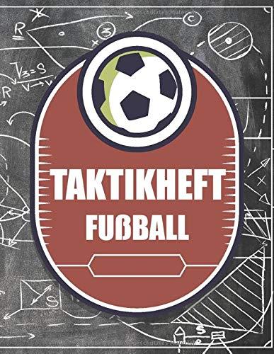 Taktikheft Fußball: Fußballtrainer Taktikmappe und Taktikbuch mit leeren Fußballfeldern- Fußball Zubehör und Equipment - Fußball Geschenk für Trainer