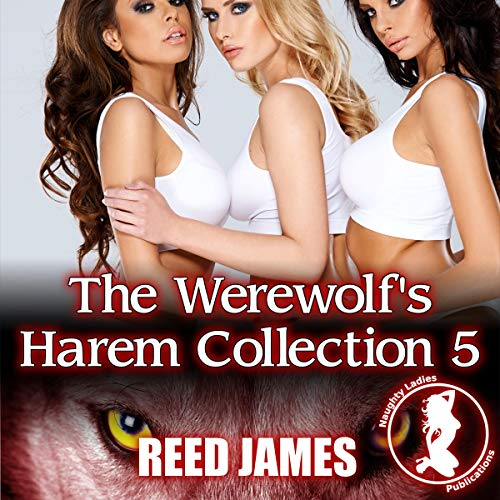 The Werewolf's Harem Collection 5 audiobook cover art