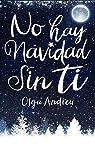 NO HAY NAVIDAD SIN TI par Andreu