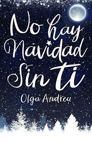 NO HAY NAVIDAD SIN TI de Olga Andreu y Nina Minina