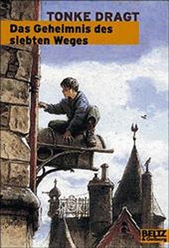 Tonke Dragt: Das Geheimnis des siebten Weges (Taschenbuch)