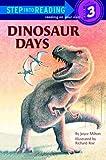 Dinosaur Days (Step Into Reading, a Step 3 Book)