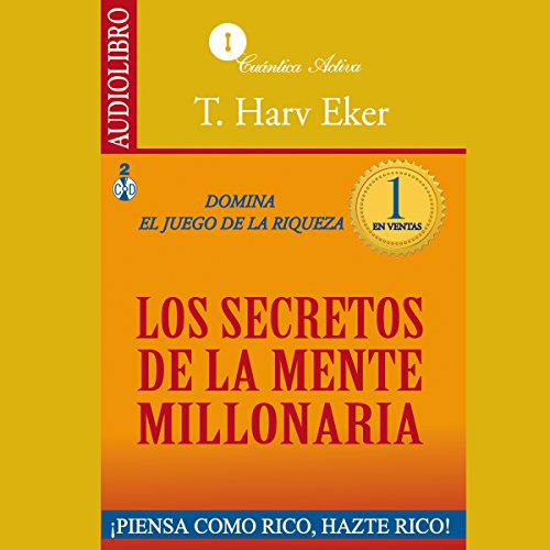 The Secrets of the Millionaire Mind [Los secretos de la mente millonaria] audiobook cover art