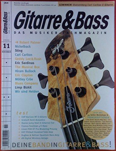 Gitarre & Bass. Das Musiker-Fachmagazin. 11, Novermber 2003. Test: ESP Horizon-NT E-Gitarre; Gretsch Semi-Acoustics Ibanez Jump Start E-Gitarren-Set; ect.