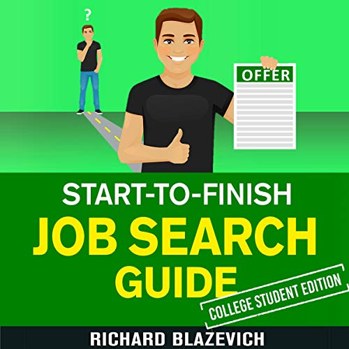 Couverture de Start-to-Finish Job Search Guide - College Student Edition