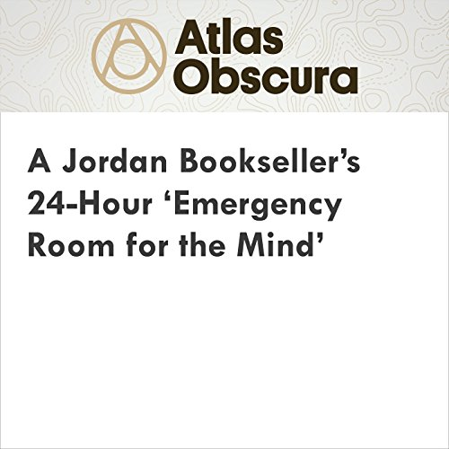 A Jordan Bookseller's 24-Hour 'Emergency Room for the Mind' cover art