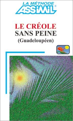 By Bruno Hapel Le Cr Ole Sans Peine Guadeloup En Pdf Epub Telecharger