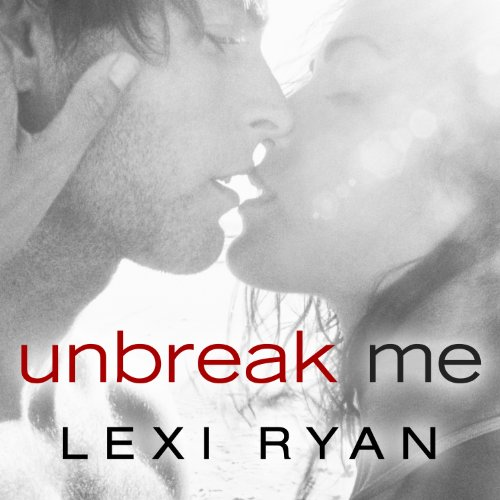 Unbreak Me audiobook cover art