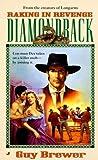 Diamondback 03: Raking in Revenge