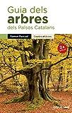 Guia Dels Arbres Dels Paisos Catalans: 3 (Guies de camp)