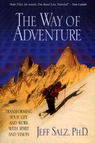 The Way of Adventure: Transforming Your Life and Work with Spirit and Vision (English Edition)