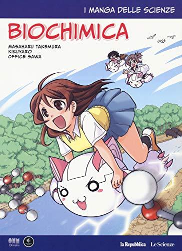 Biochimica. I manga delle scienze (Vol. 9)