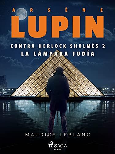 Arsène Lupin contra Herlock Sholmès 2. La lámpara judía