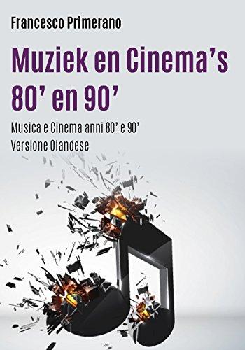 Musica e cinema anni 80' e 90'. Ediz. olandese