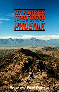 Day Hikes and Trail Rides in and Around Phoenix