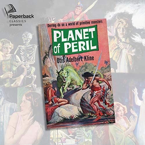 Planet of Peril Audiobook By Otis Adelbert Kline cover art