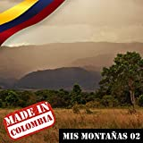 Made In Colombia / Mis Montañas / 2