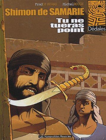 Shimon de Samarie T01 Tu ne tueras point